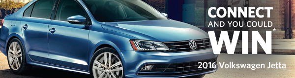 Connect and you could Win a 2016 Volkswagen Jetta